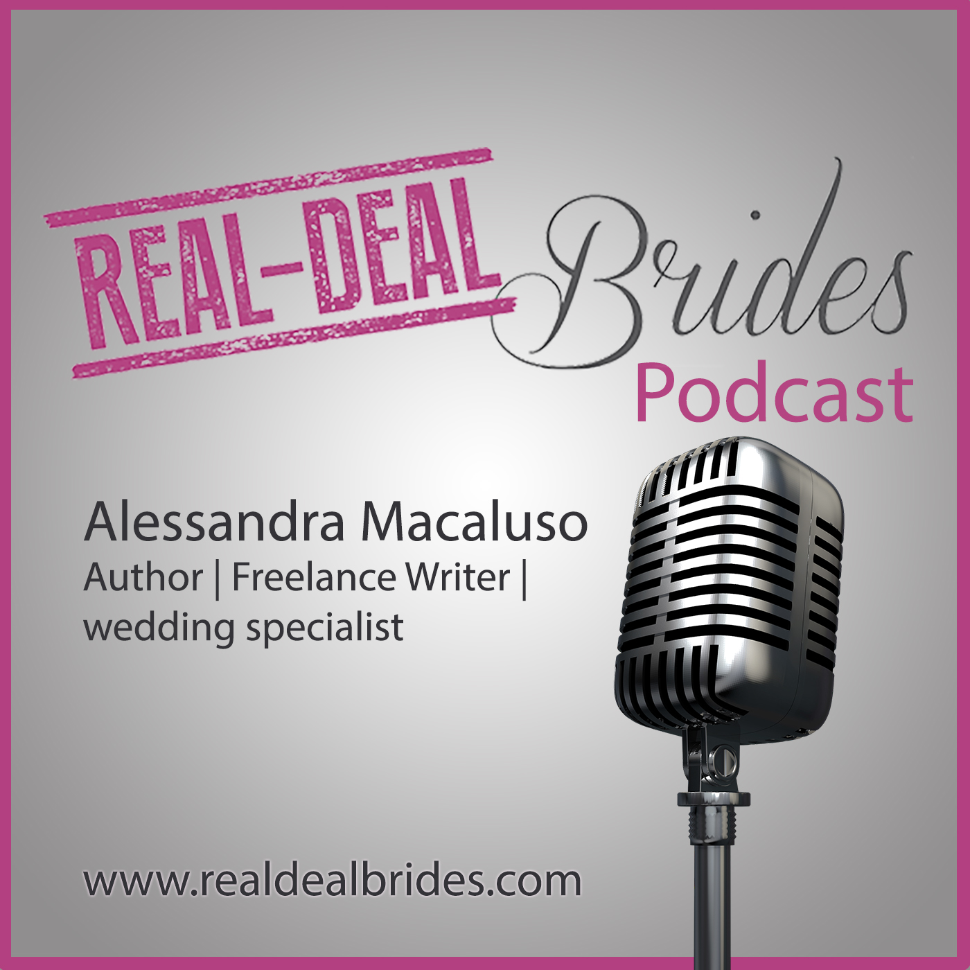 Real-Deal Brides Podcast